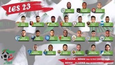 Le sélectionneur national algérien de football, Djamel Belmadi a communiqué ce jeudi la liste des 23 éléments devant défendre les couleurs lors des deux match face au Bénin le 12 et le 16 avril prochains, comptant pour les 3e et 4e journée du groupe D.